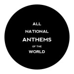 """""""ALL NATIONAL ANT HEMS OF THE WORLD""""by Moritz Fingerhut, Germany, LONGLISTED"""